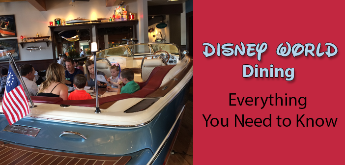 disney world dining - everything you need to know