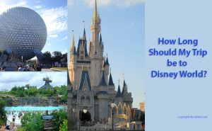 How-long-should-my-Disney-World-trip-be-3