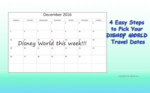 How-to-Pick-your-travel-dates-to-disney-world-2