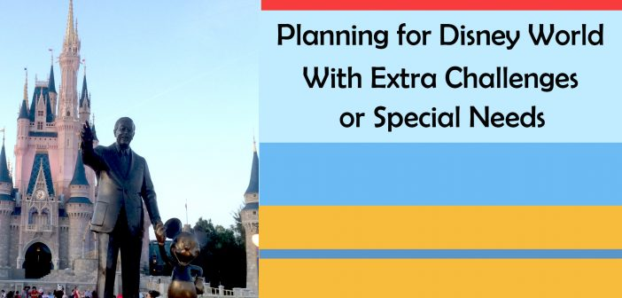 planning-for-Disney-World-with-Extra-Challenges