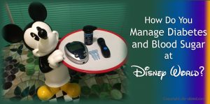 Managing-Diabetes-blood-sugar-in-Disney-World-2