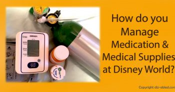 managing medical supplies and medication at Disney World