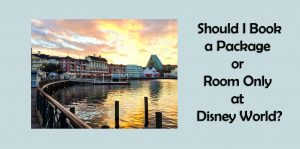 Should-I-book-a-package-or-room-only-at-Disney-World