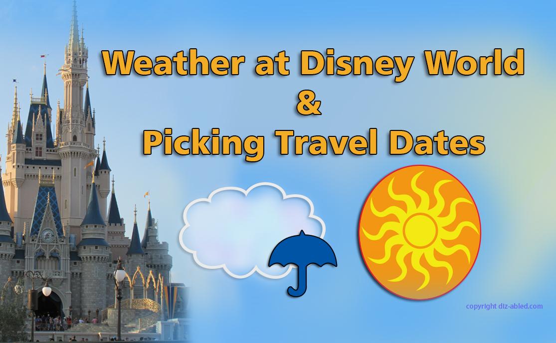 0dbd0aa1d9d Weather at Disney World   Picking Travel Dates - Walt Disney World ...
