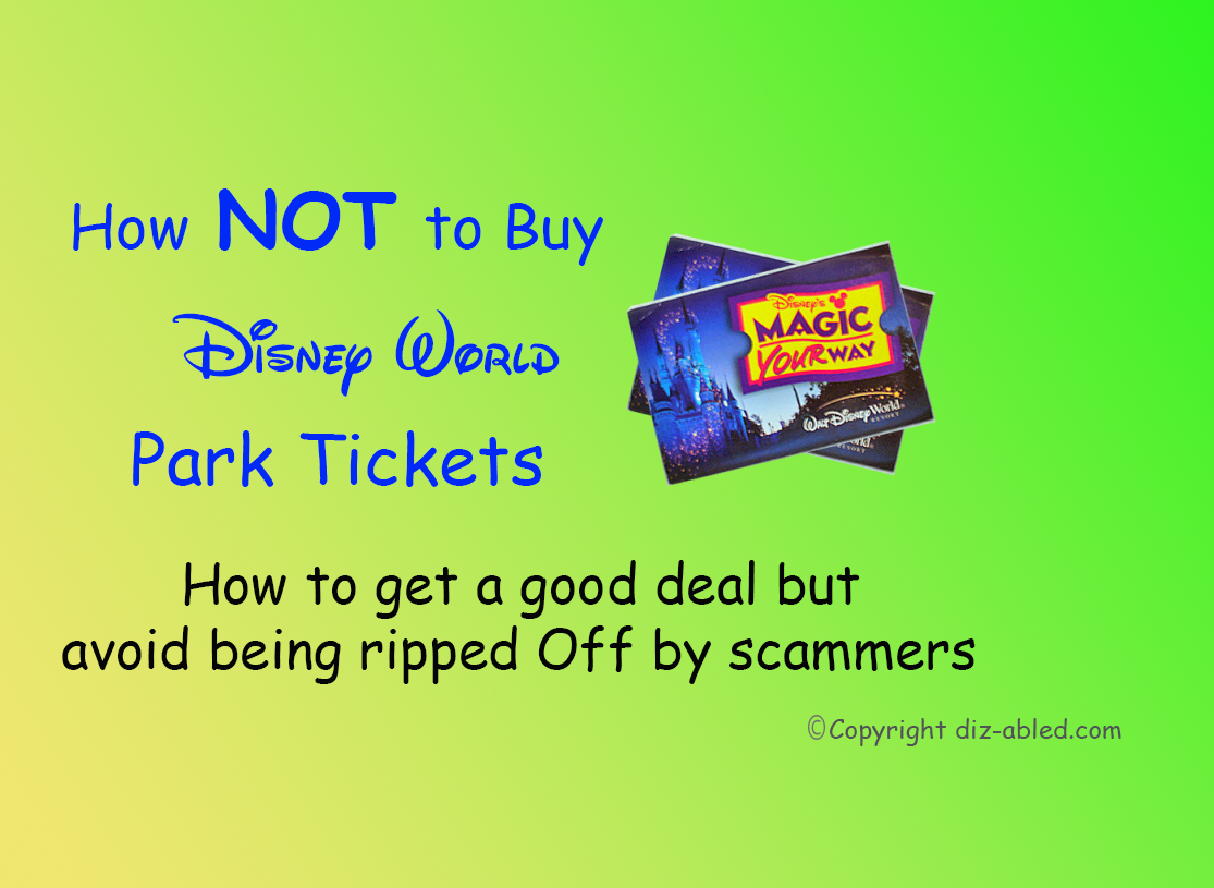 Where NOT to Buy Disney World Tickets (avoiding scams