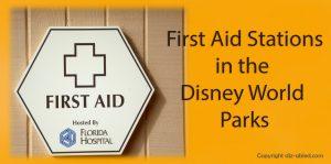 Disney World Orlando First Aid Stations