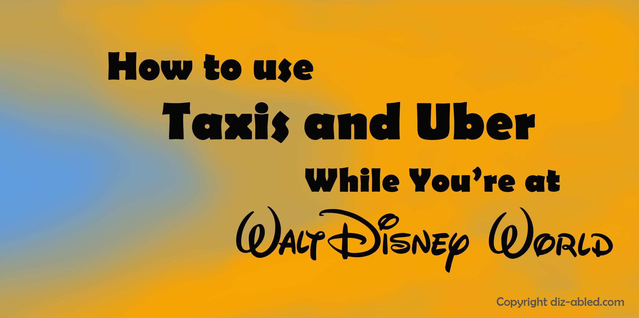 How to Use Taxis, Uber, Lyft & Shuttles at Disney World, Orlando ...