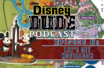 the Disney Dude Broadcast 6