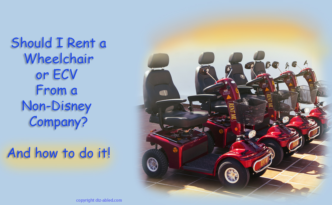 Renting a wheelchair or ecv from a non disney outside for Disney world motorized scooter rental