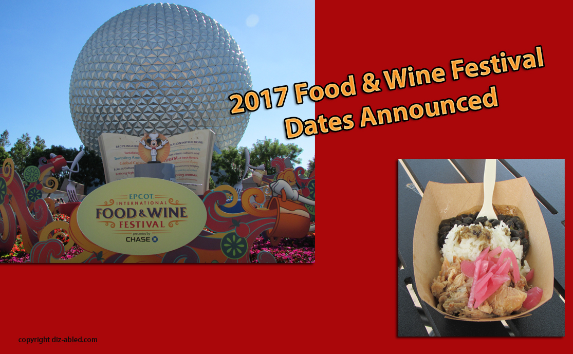 Breaking News 2017 Epcot Food Wine Festival Dates Announced