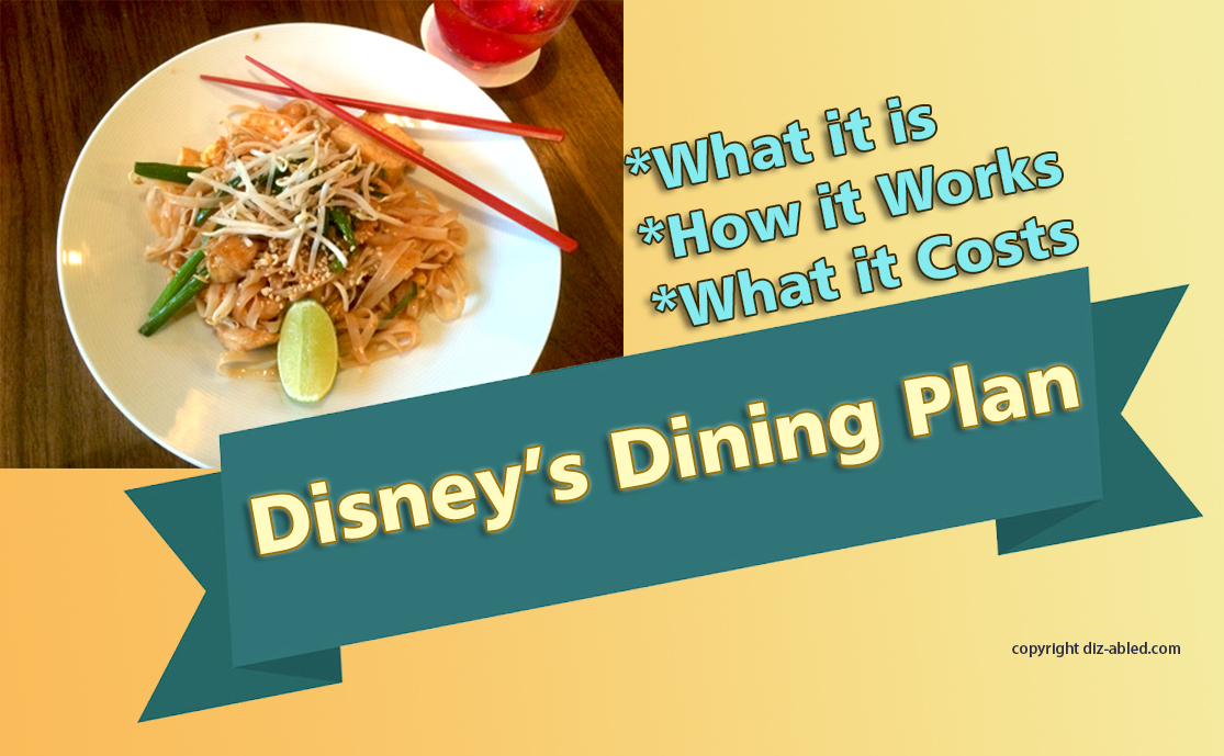 Disney Dining Plan What It Is How It Works What It