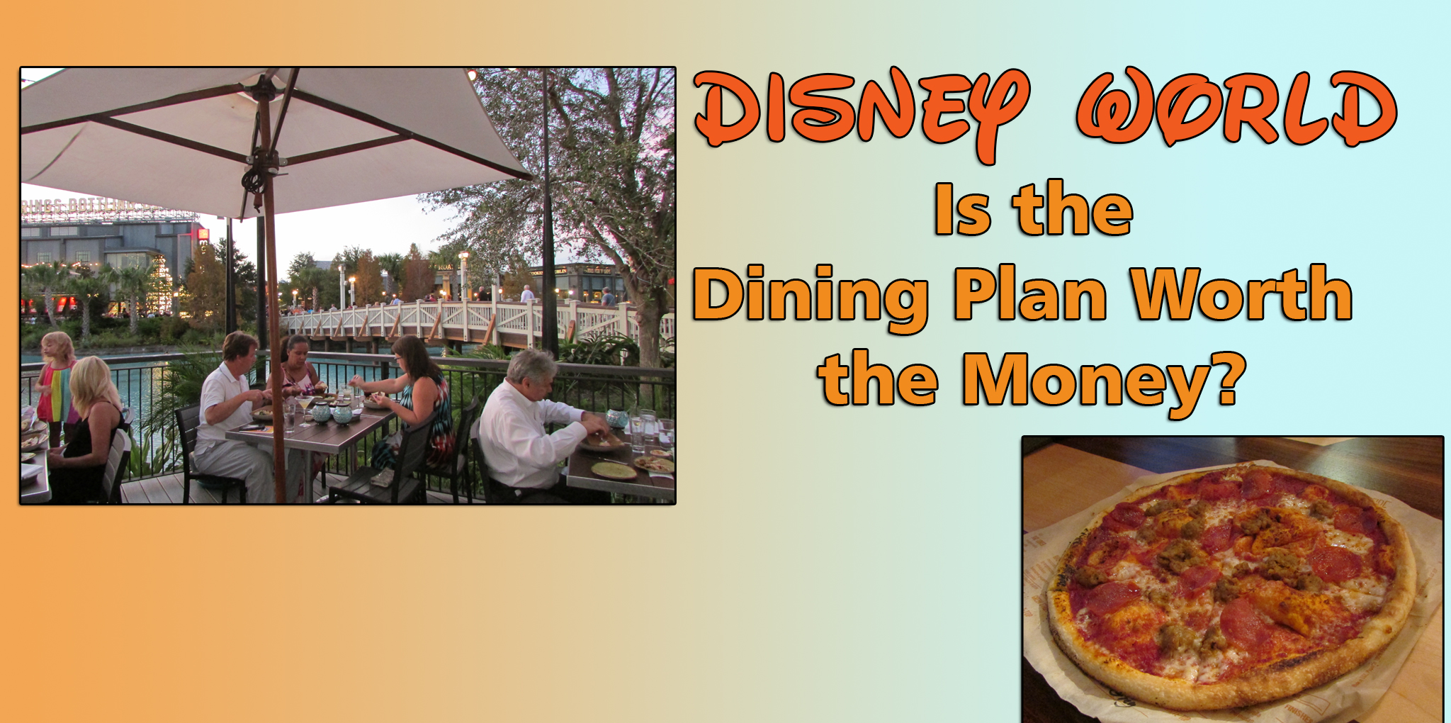Is The Disney Dining Plan Worth The Money