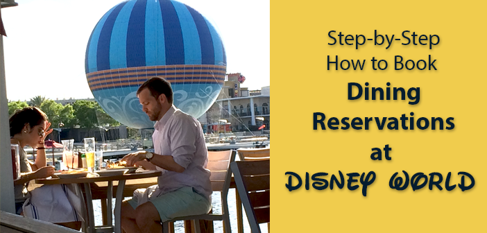 how to book disney dining reservations step by step