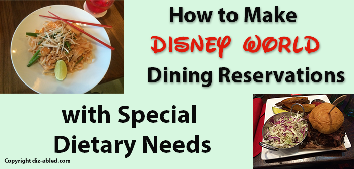 how to make disney dining reservations with special dietary needs