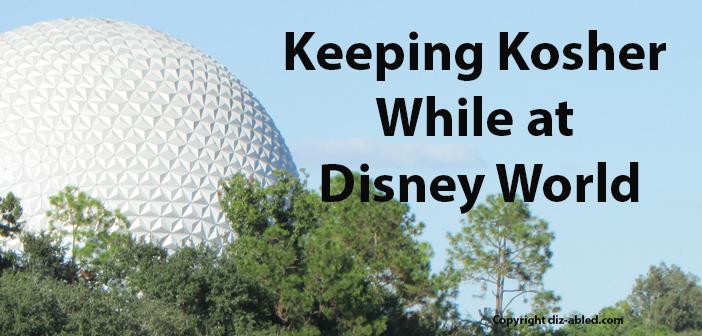 Keeping kosher while at Disney World