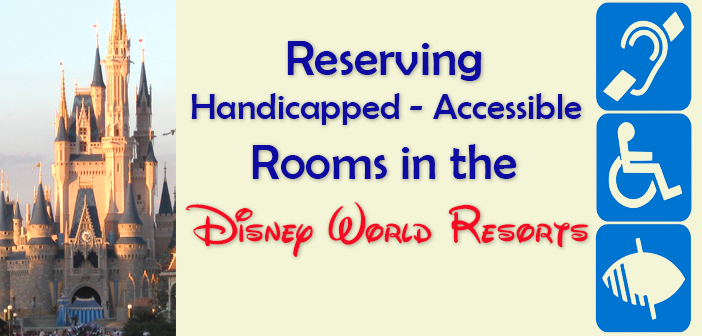 how to reserve a handicapped accessible room disney world