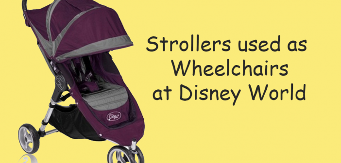 Stroller marked as wheelchair disney world