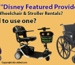 What are Disney Featured Providers for scooter, wheelchair stroller rentals